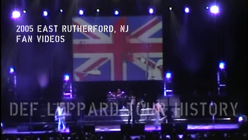 Def Leppard 2005 East Rutherford, NJ Fan Videos.
