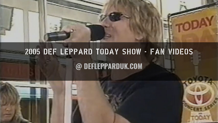 Def Leppard Fan Videos 2005.