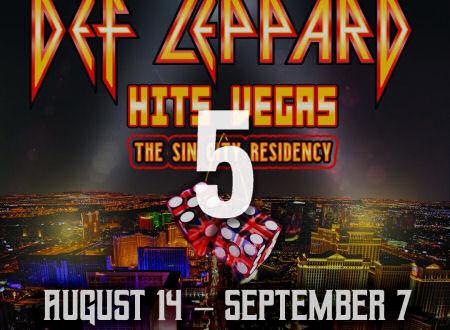 Def Leppard News - (5 Days To Go) DEF LEPPARD LAS VEGAS Residency