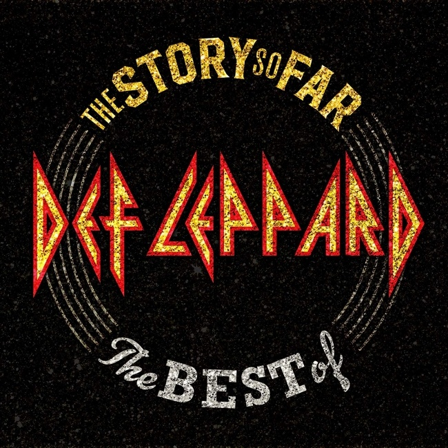 The Story So Far...The Best Of Def Leppard 2018.